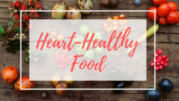 Earlier this month, we shared some heart-healthy exercises in our post Show Your Heart Some Love. For this post, we'll focus on food, glorious FOOD, and explore heart-healthy foods that will be a great complement to your healthy lifestyle.