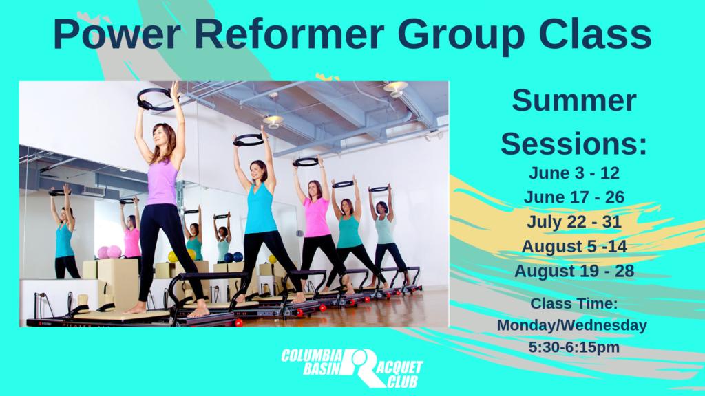 Power Reformer Summer Schedule